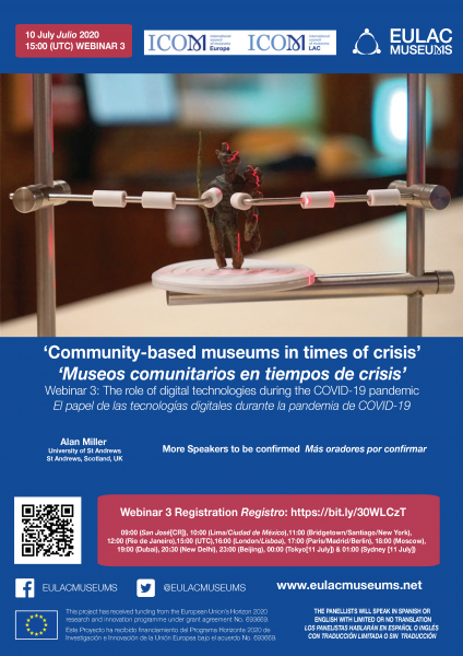 Webinar 3: 'Community-based museums in times of crisis: community experience: technology'